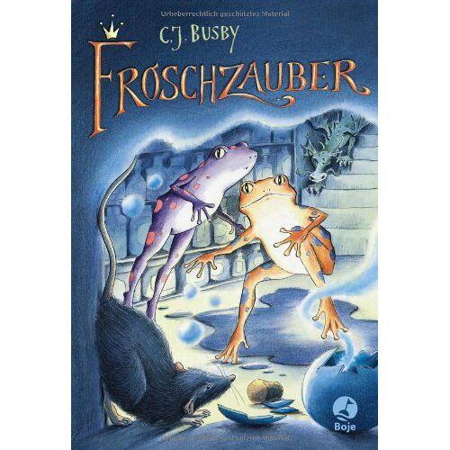 Busby, C. J. - Froschzauber - Preis vom 22.02.2021 05:57:04 h