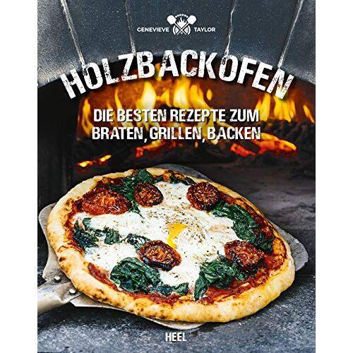 Taylor Holzbackofen: Die besten Rezepte zum Braten, Grillen, Backen - Preis vom 27.02.2021 06:04:24 h