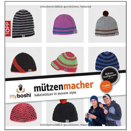 Thomas Jaenisch - myboshi - Mützenmacher: Mützen in deinem Style selber häkeln - Preis vom 19.10.2020 04:51:53 h