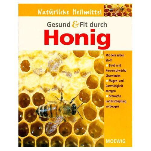 Heidelore Kluge - Gesund und Fit durch Honig - Preis vom 06.09.2020 04:54:28 h