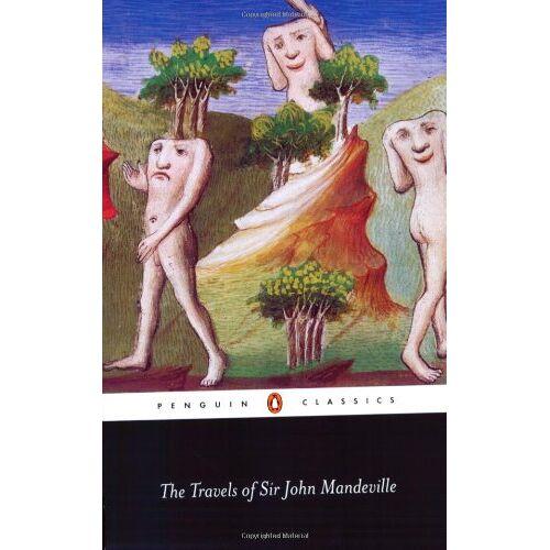 John Mandeville - The Travels of Sir John Mandeville (Penguin Classics) - Preis vom 12.04.2021 04:50:28 h