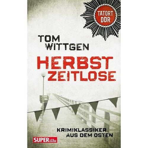 Tom Wittgen - Herbstzeitlose - Preis vom 05.09.2020 04:49:05 h