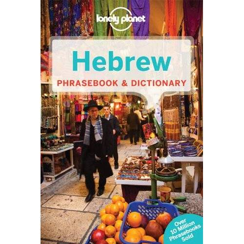 Aa.Vv. - Lonely Planet Hebrew Phrasebook & Dictionary (Phrasebooks) - Preis vom 18.02.2020 05:58:08 h