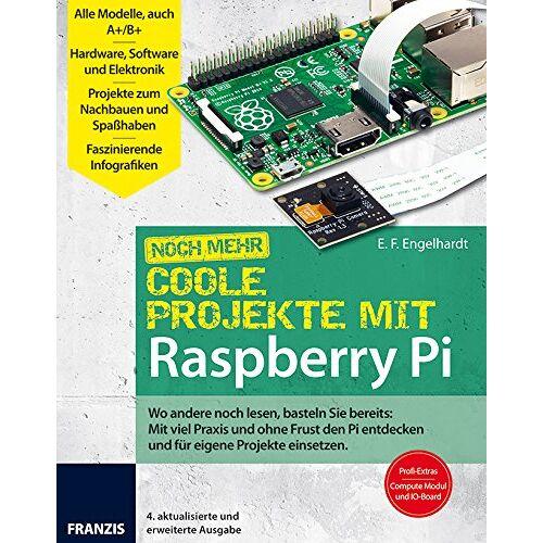 E. F. Engelhardt - Coole Projekte mit Raspberry Pi - Preis vom 12.10.2019 05:03:21 h