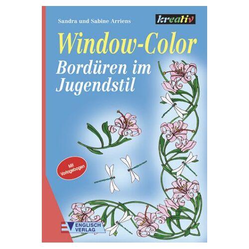Sandra Arriens - Window-Color, Bordüren im Jugendstil - Preis vom 20.10.2020 04:55:35 h