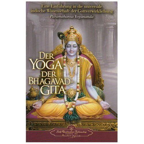 Paramahansa Yogananda - Der Yoga der Bhagavad Gita - Preis vom 26.07.2020 04:57:35 h