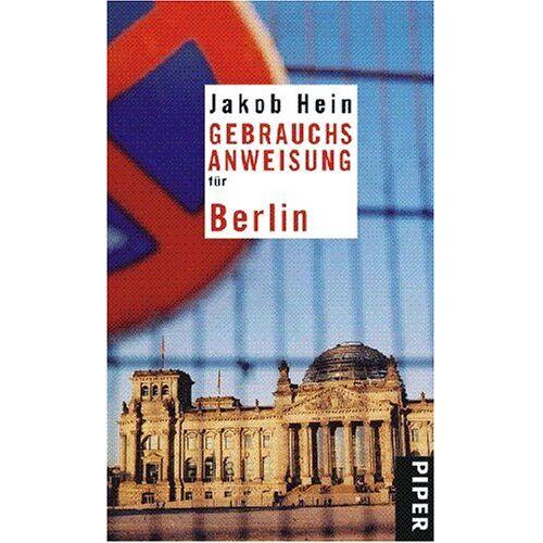 Jakob Hein - Gebrauchsanweisung für Berlin - Preis vom 11.04.2021 04:47:53 h