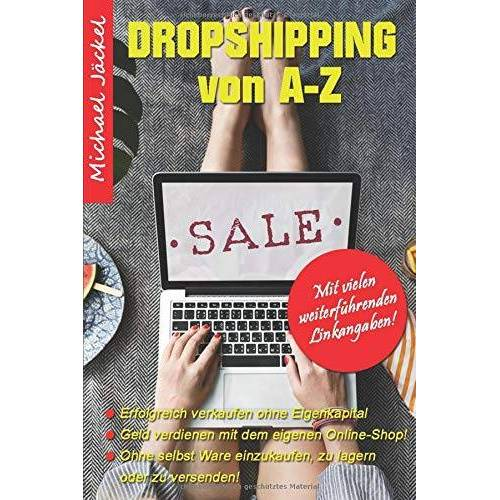 Michael Jäckel - DropShipping von A-Z Erfolgreich verkaufen ohne Eigenkapital - Preis vom 14.05.2021 04:51:20 h