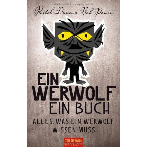 Ritch Duncan - Ein Werwolf - Ein Buch: Alles, was ein Werwolf wissen muss - Preis vom 05.09.2020 04:49:05 h
