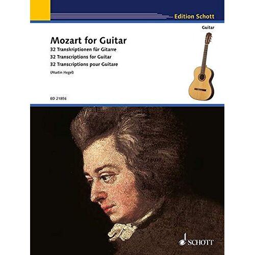 Martin Hegel - Mozart for Guitar: 32 Transkriptionen für Gitarre. Gitarre. (Schott Guitar Classics) - Preis vom 25.02.2020 06:03:23 h