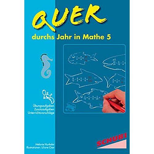 Melanie Hunkeler - Quer durchs Jahr in Mathe 5 - Preis vom 08.05.2021 04:52:27 h