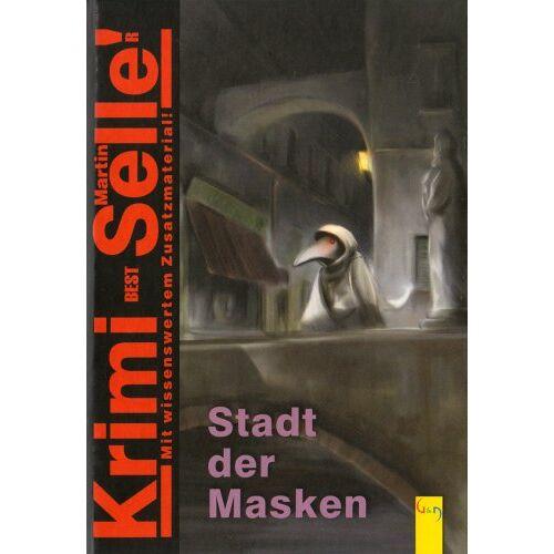 Martin Selle - Stadt der Masken - Preis vom 05.09.2020 04:49:05 h