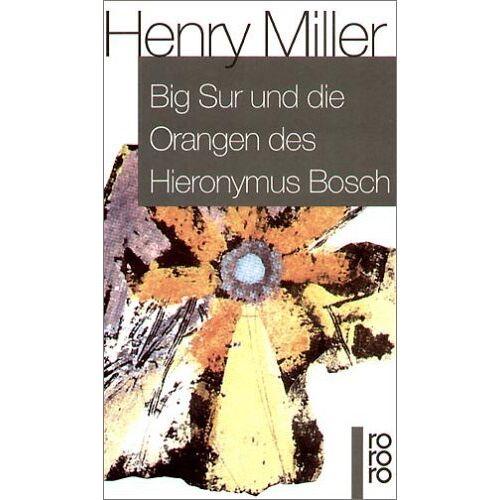 Henry Miller - Big Sur und die Orangen des Hieronymus Bosch - Preis vom 03.05.2021 04:57:00 h