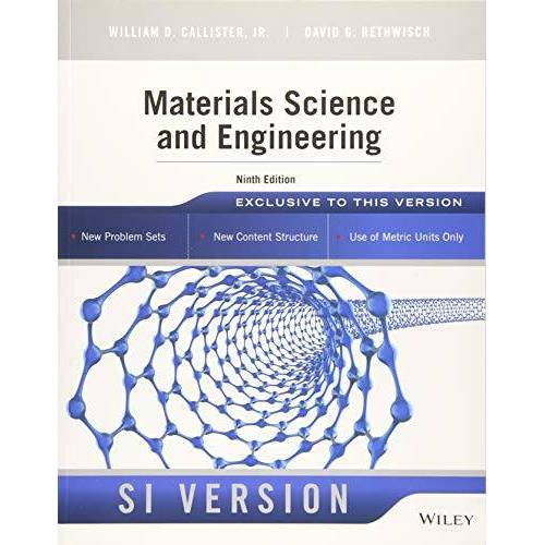 Callister, William D. - Materials Science and Engineering: SI Version - Preis vom 05.05.2021 04:54:13 h