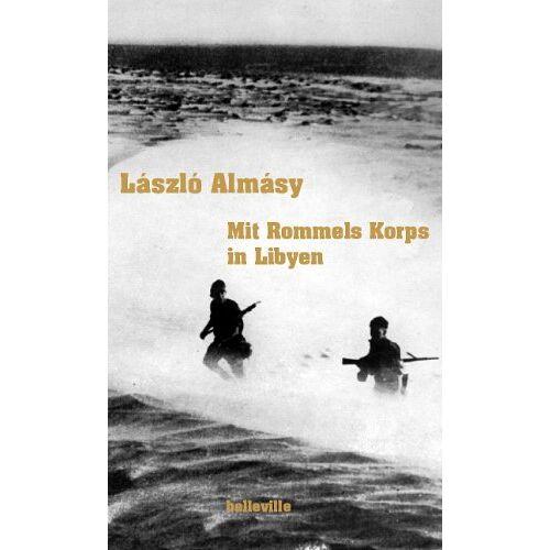 László Almásy - Mit Rommels Korps in Libyen - Preis vom 14.05.2021 04:51:20 h
