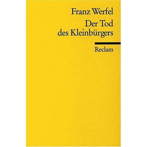 Franz Werfel - Der Tod des Kleinbürgers - Preis vom 16.01.2021 06:04:45 h