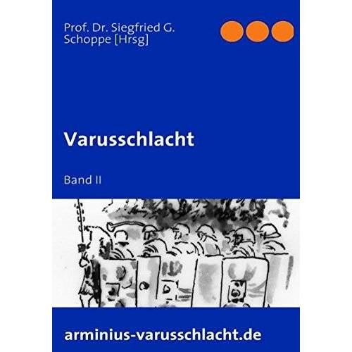 Siegfried Schoppe - Varusschlacht: Band II - Preis vom 22.02.2021 05:57:04 h