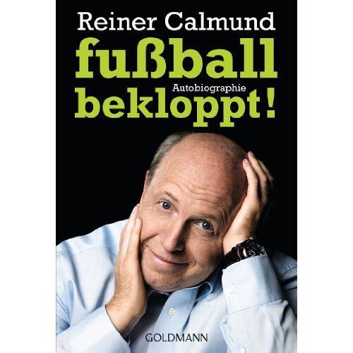 Reiner Calmund - fußballbekloppt!: Autobiographie - Preis vom 12.04.2021 04:50:28 h