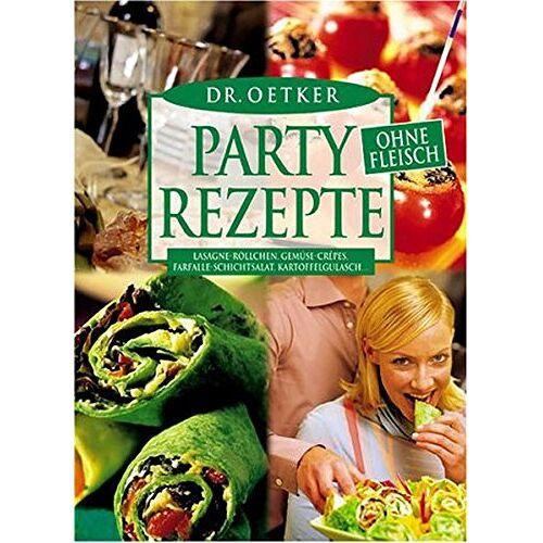Oetker - Partyrezepte ohne Fleisch - Preis vom 05.09.2020 04:49:05 h