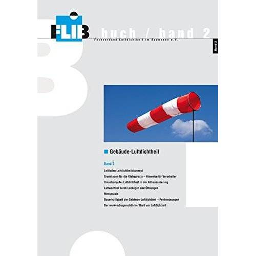 Torsten Bolender - Gebäude-Luftdichtheit, Band 2 - Preis vom 26.03.2020 05:53:05 h