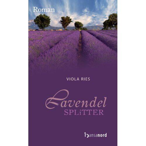 Viola Ries - Lavendelsplitter - Preis vom 20.10.2020 04:55:35 h