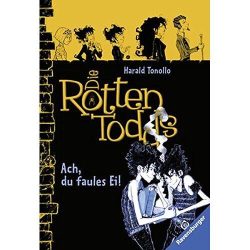 Harald Tonollo - Die Rottentodds, Band 3: Ach, du faules Ei! (Ravensburger Taschenbücher) - Preis vom 18.04.2021 04:52:10 h