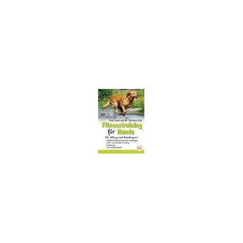 Christine Zink - Fitnesstraining für Hunde. Für Alltag und Hundesport - Preis vom 18.04.2021 04:52:10 h