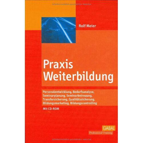 Rolf Meier - Praxis Weiterbildung, mit CD-ROM - Preis vom 20.10.2020 04:55:35 h