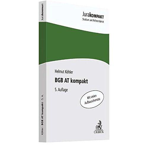 Helmut Köhler - BGB AT kompakt (Jura kompakt) - Preis vom 12.05.2021 04:50:50 h
