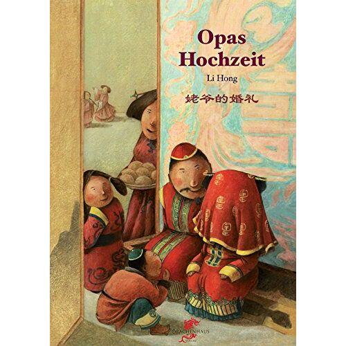 Hong Li - Opas Hochzeit - Preis vom 31.03.2020 04:56:10 h