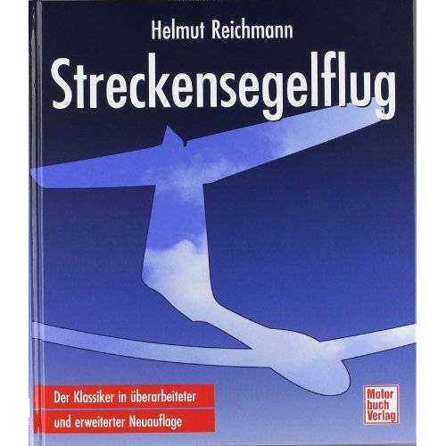 Helmut Reichmann - Streckensegelflug - Preis vom 21.04.2021 04:48:01 h