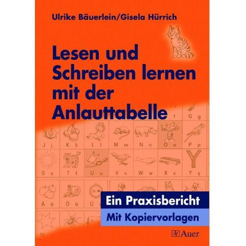 Ulrike Bäuerlein - Lesen und Schreiben lernen mit der Anlauttabelle: Arbeitsblätter und Spiele - Preis vom 21.04.2021 04:48:01 h