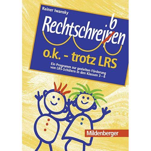 Rainer Iwansky - Rechtschreiben o.k. - trotz LRS, Stundenentwürfe - Preis vom 03.04.2020 04:57:06 h