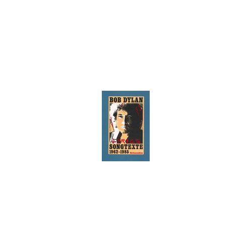 Bob Dylan - Songtexte 1962-1985 - Preis vom 18.10.2020 04:52:00 h