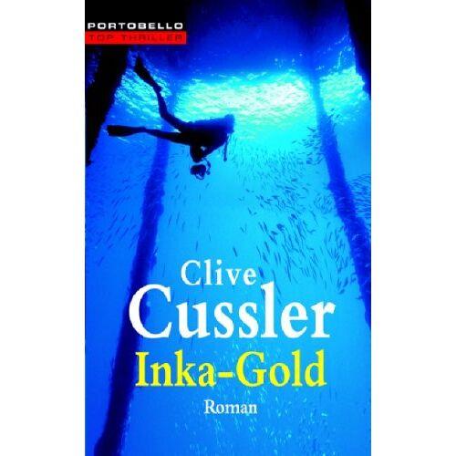 Clive Cussler - Inka-Gold. - Preis vom 01.03.2021 06:00:22 h