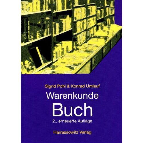 Sigrid Pohl - Warenkunde Buch - Preis vom 21.10.2020 04:49:09 h