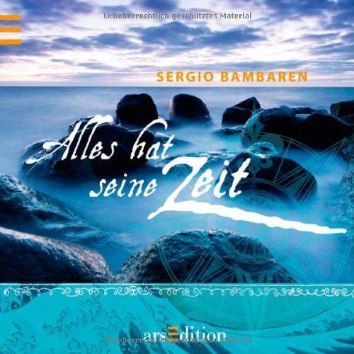 Sergio Bambaren - Alles hat seine Zeit: Sergio Bambaren (Bambaren Minibücher) - Preis vom 13.04.2021 04:49:48 h