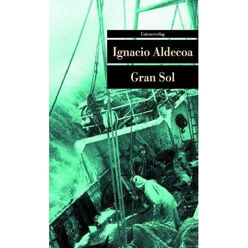 Ignacio Aldecoa - Gran Sol - Preis vom 11.05.2021 04:49:30 h