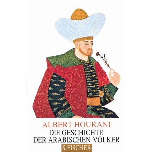 Albert Hourani - Die Geschichte der arabischen Völker - Preis vom 22.10.2020 04:52:23 h