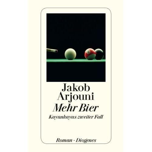 Jakob Arjouni - Mehr Bier - Preis vom 03.12.2020 05:57:36 h