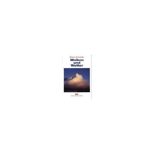 Dieter Karnetzki - Wolken und Wetter - Für die eigene kurzfristige Wettervorhersage - Preis vom 14.05.2021 04:51:20 h