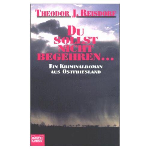 Reisdorf, Theodor J. - Du sollst nicht begehren - Preis vom 20.10.2020 04:55:35 h