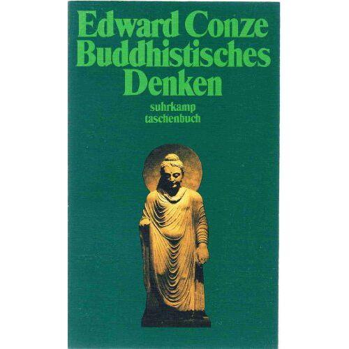 Edward Conze - Buddhistisches Denken. Drei Phasen buddhistischer Philosophie in Indien - Preis vom 27.02.2021 06:04:24 h