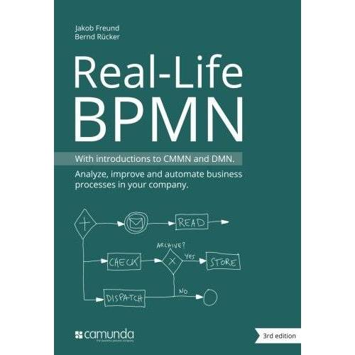 Jakob Freund - Real-Life BPMN: With introductions to CMMN and DMN - Preis vom 11.04.2021 04:47:53 h