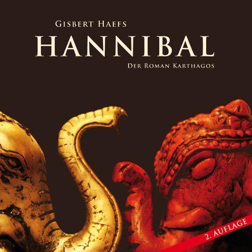 Gisbert Haefs - Hannibal: Der Roman Karthagos - Preis vom 10.04.2021 04:53:14 h