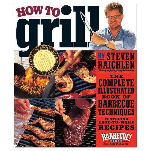 Steven Raichlen - How to Grill - Preis vom 09.05.2021 04:52:39 h