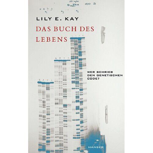 Kay, Lily E. - Das Buch des Lebens: Wer schrieb den genetischen Code? - Preis vom 14.05.2021 04:51:20 h