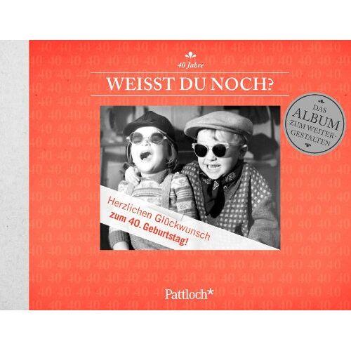 - Weißt du noch? 40. Geburtstag: Das Album zu deinem 40. Geburtstag - Preis vom 21.10.2020 04:49:09 h
