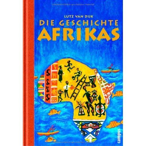 Dijk, Lutz van - Die Geschichte Afrikas - Preis vom 08.05.2021 04:52:27 h