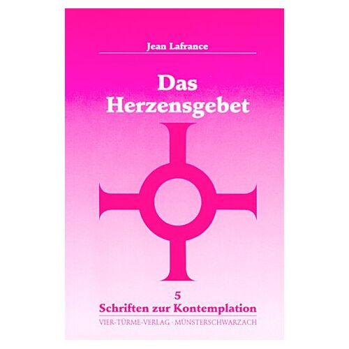 Jean Lafrance - Das Herzensgebet - Preis vom 15.04.2021 04:51:42 h